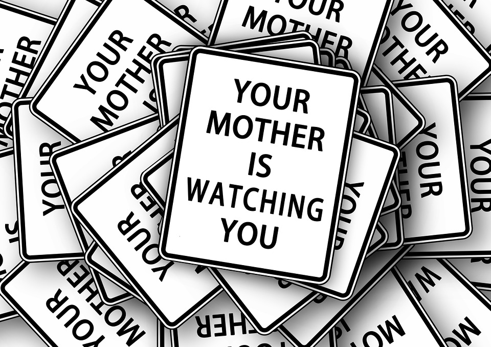 """""""Your mother is watching you"""" Schild"""