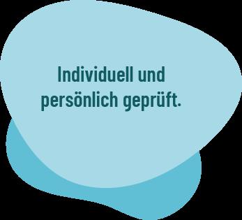 """Blase mit Schriftzug """"Individuell und persönlich geprüft"""""""