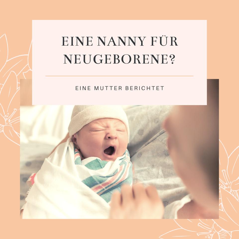 Erfahrungen mit einer Nanny für Neugeborene: Eine Mutter berichtet
